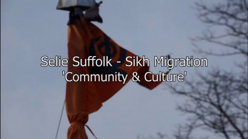 Selie Suffolk - Sikh Migration, 'Community & Culture'
