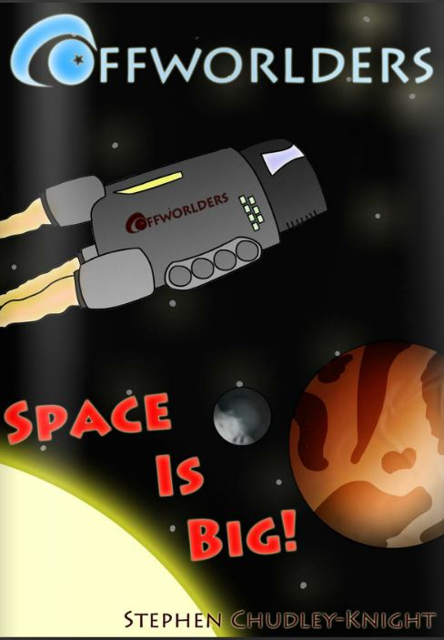 Off Worlders: Space is Big
